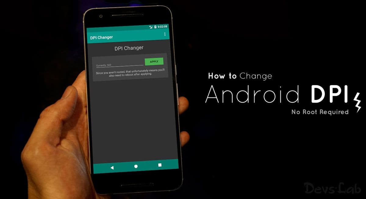 How to Change Android DPI without rooting