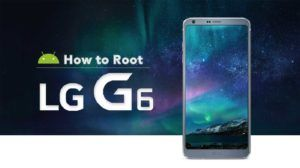 How to Root LG G6 unlock Bootloader and install TWRP Officially