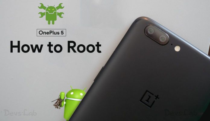 How to Root OnePlus 5, Unlock Bootloader and Install TWRP Recovery
