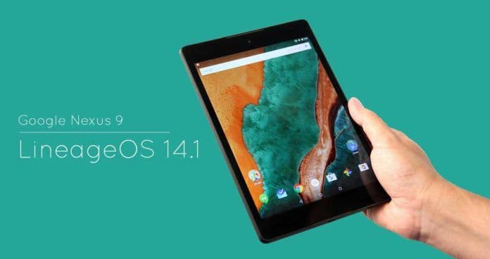 LineageOS 14.1 ROM for Google Nexus 9