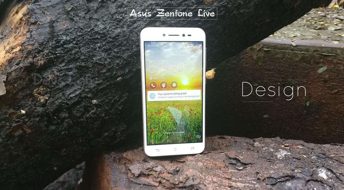 Asus Zenfone Live Review - Design