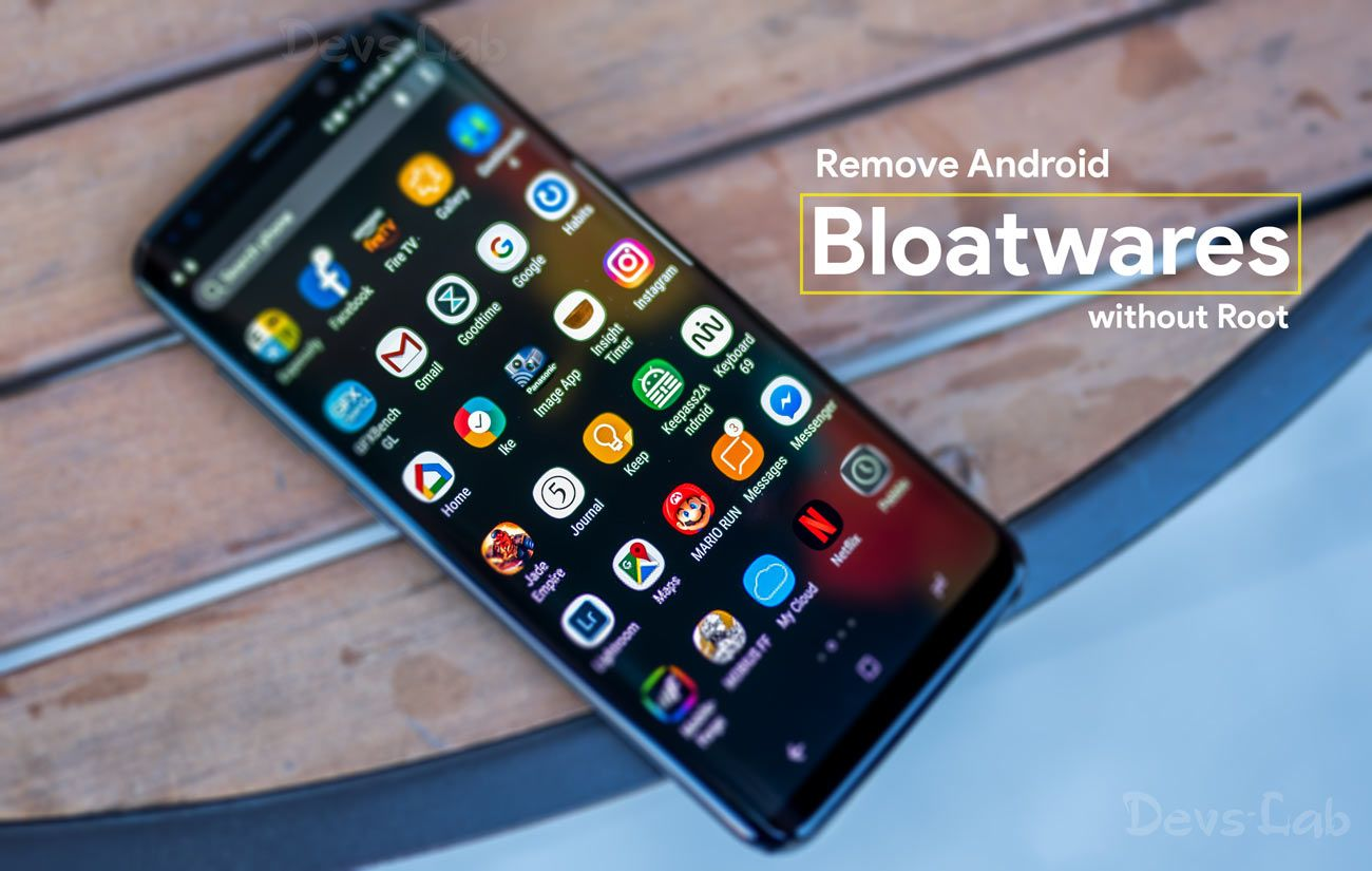 How to remove Pre-installed bloatware Apps without Root ...