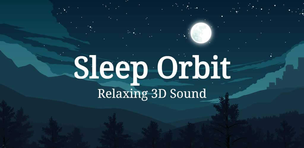 Sleep Orbit Relaxing 3D Sounds for Android to Sleep or concentrate