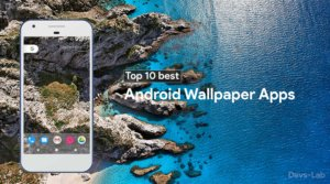Top 10 best Android Apps for Gorgeous HD and QHD  Wallpapers.