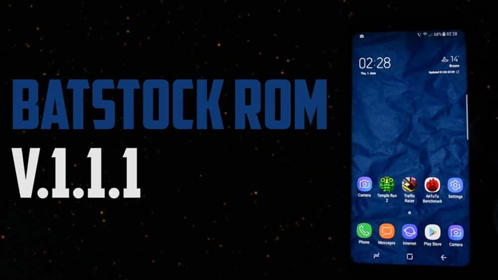 BatStock ROM for Galaxy S8 and S8 Plus