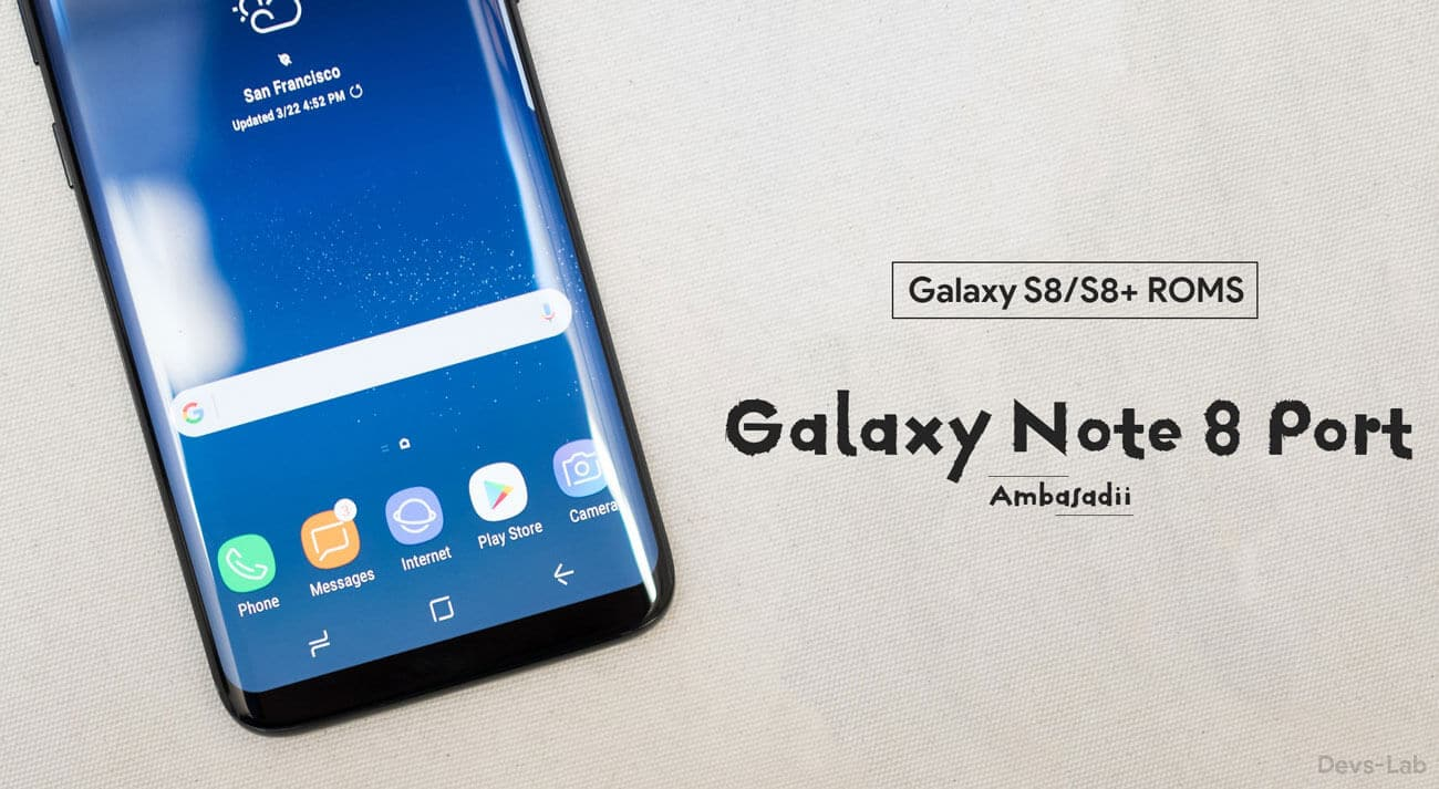 Samsung Galaxy Note 8 ROM for Galaxy S8 Port