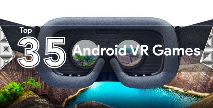 Top 35 best Android VR Virtual Reality Games of 2017