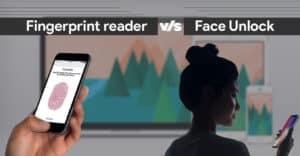 Fingerprint Reader vs Faceunlock Which is safer
