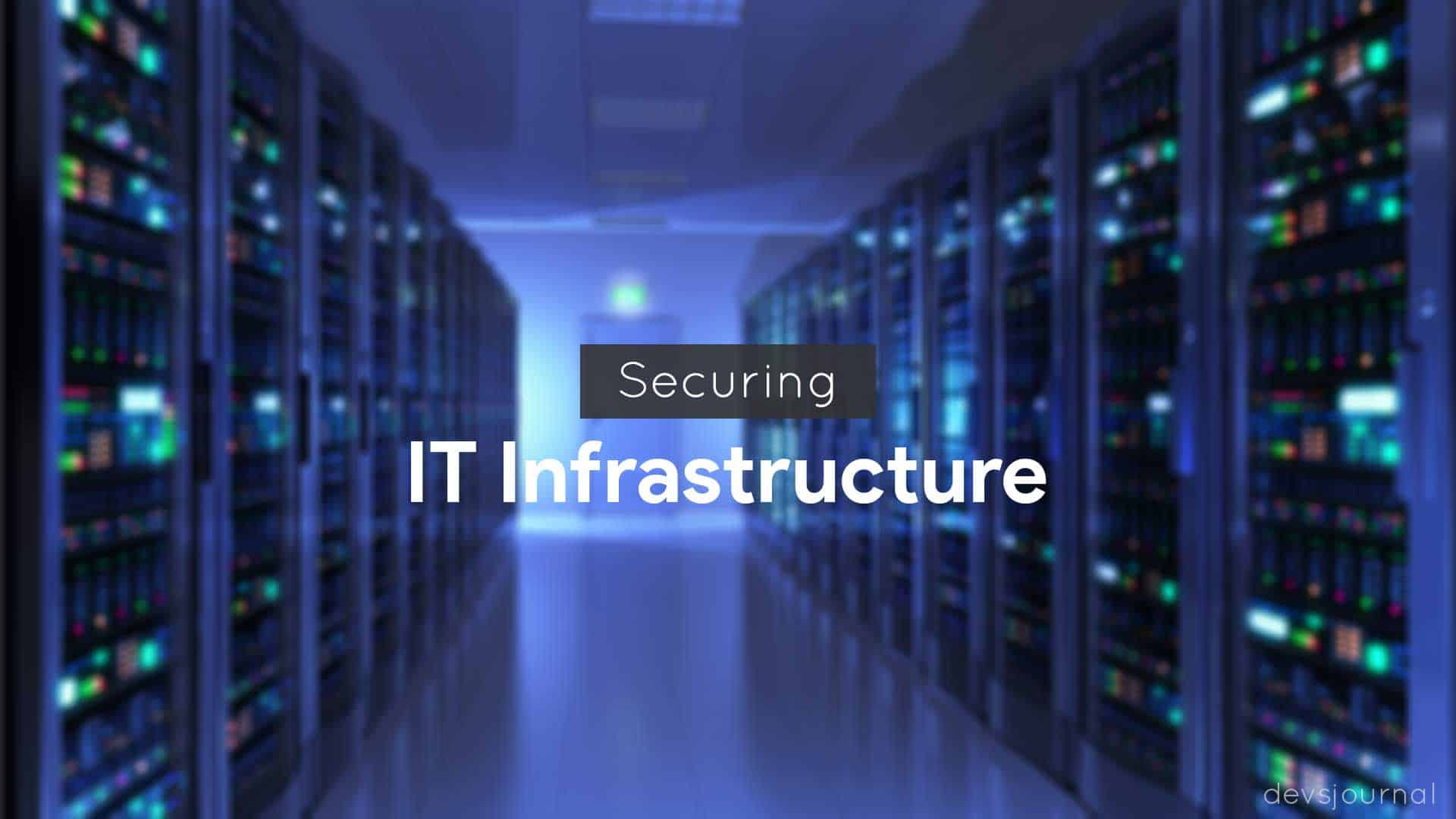 Securing IT Infrastructure in Small companies