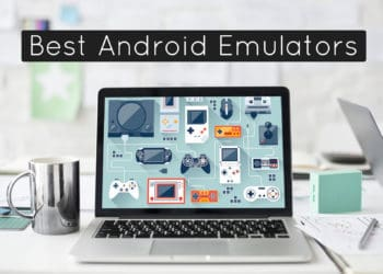 Best Android Emulators for Windows 2018