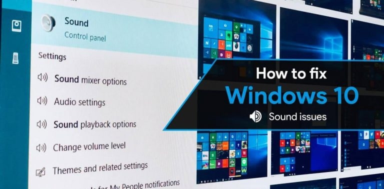 How to Fix Audio issues (Sound not working) in Windows 10