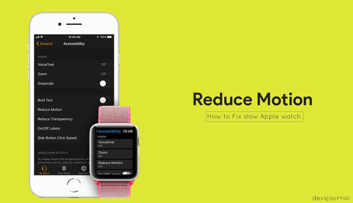 Reduce Motion in Apple Watch to increase battery life and speed