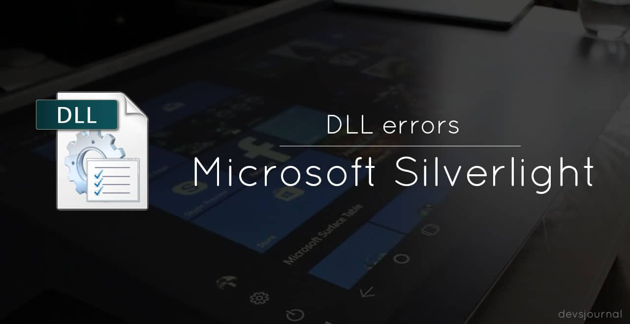 DLL errors in Microsoft Silverlight