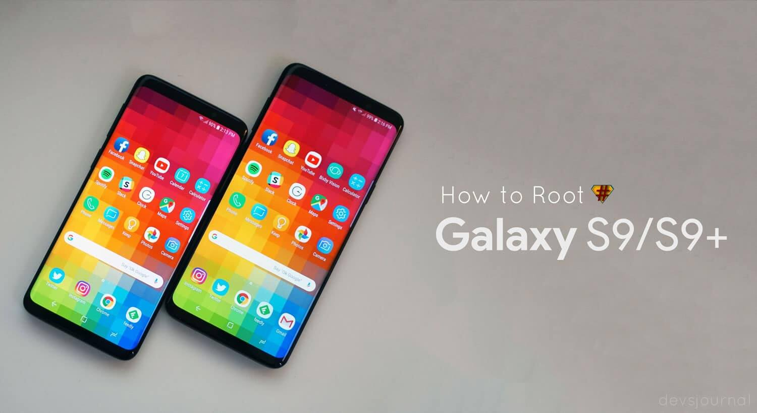 Guide] How to Root Samsung Galaxy S9 and S9 Plus (Exynos