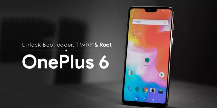 How to install TWRP and Root OnePlus 6 Magisk