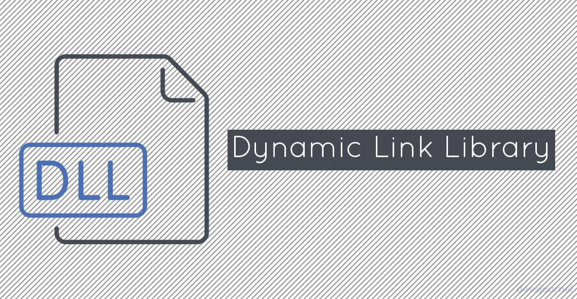 Dynamic Link Library File in Windows