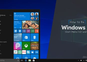 How to Fix Windows 10 Start menu not working or opening using 5 methods