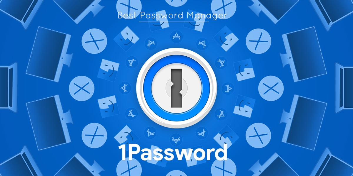 1Password Best password Manager by Agilebits for Windows Apple Reddit
