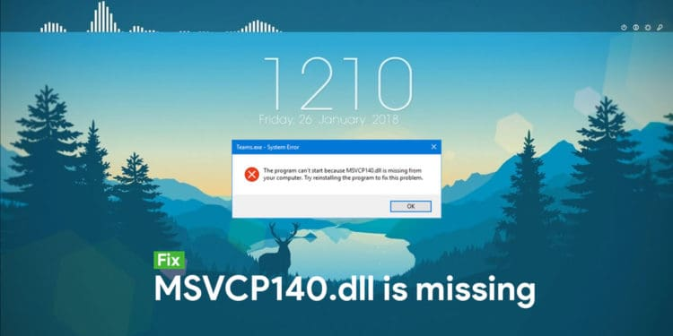 How to fix msvcp140.dll missing error