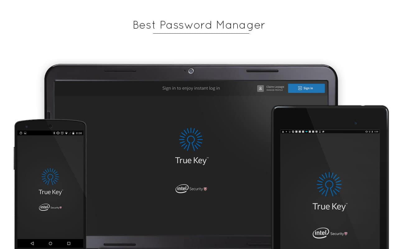 True Key the best Password Manager for Windows Mac Android iOS