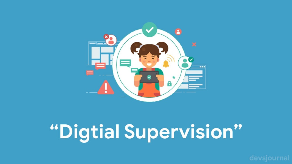 Digital Supervision for Parental Control
