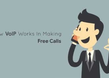 How VoIP works in Making free Calls Worldwide