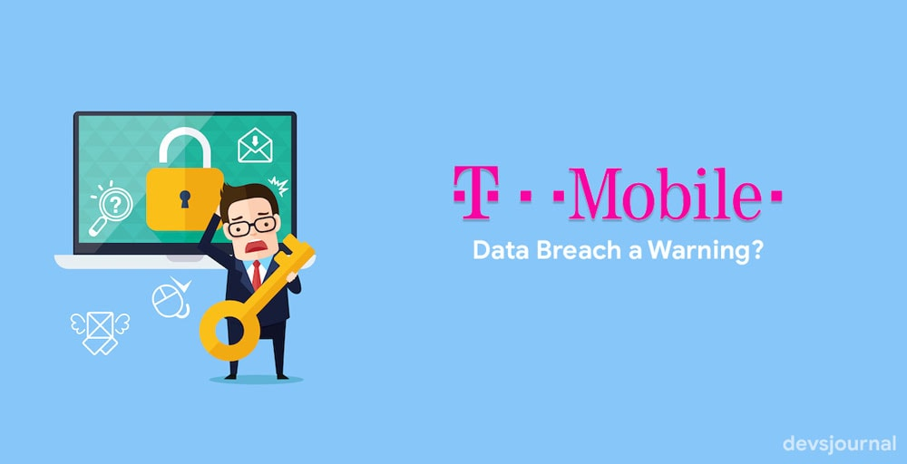 T-Mobile Data Breach a Warning for users?