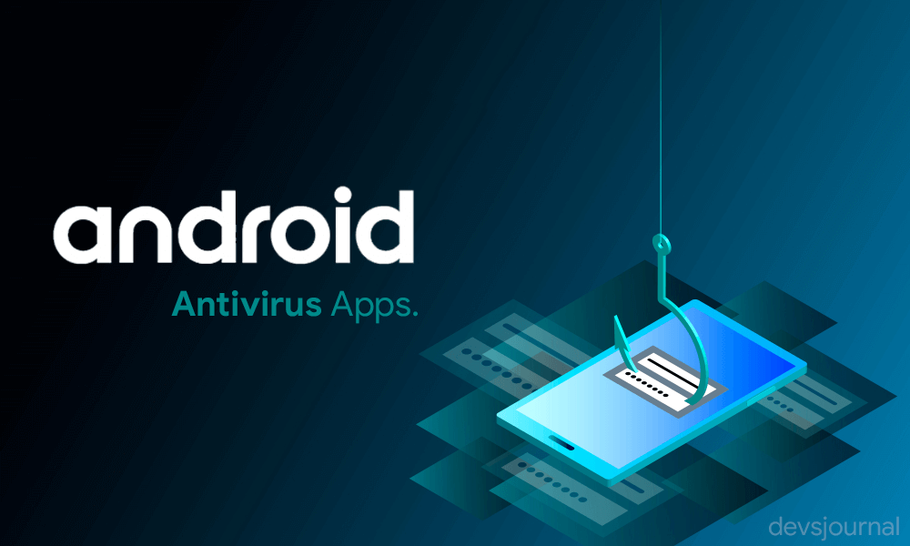 Why you must not install Android Antivirus Apps