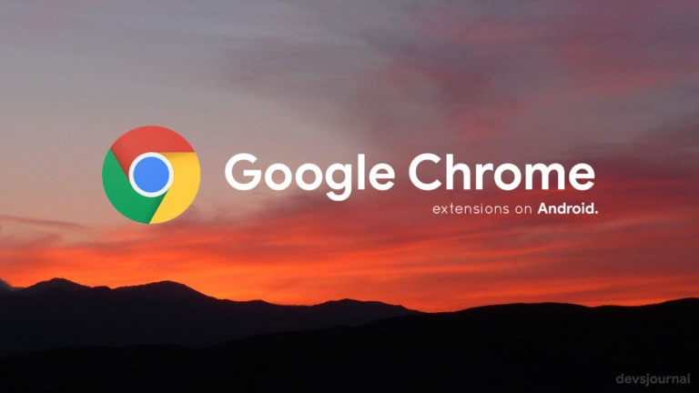 How to Install Chrome Extensions on Android