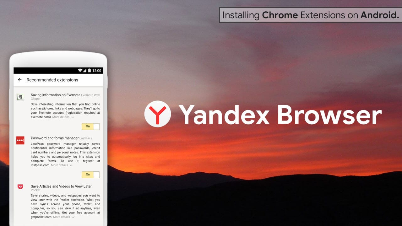 Using Yandex Browser install Chrome Extension on Android
