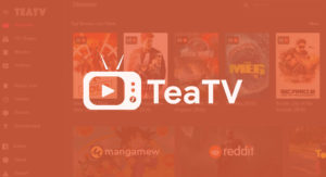 Download and watch movies on TeaTV Android App APK