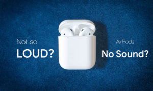 How to fix Airpods connected but no sound or less sound