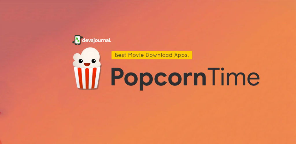Popcorn Time - Free Movie Download Android App