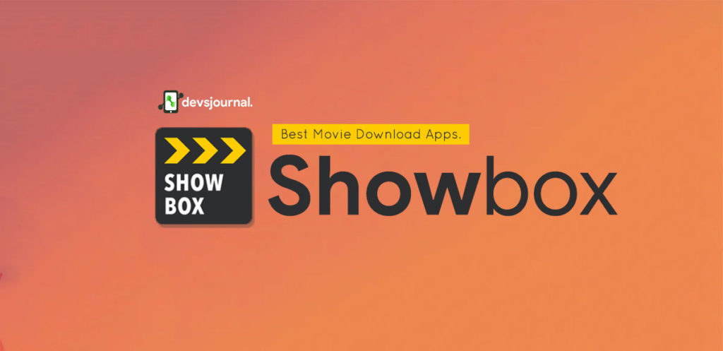 Showbox - Best Movie Download Android App APK