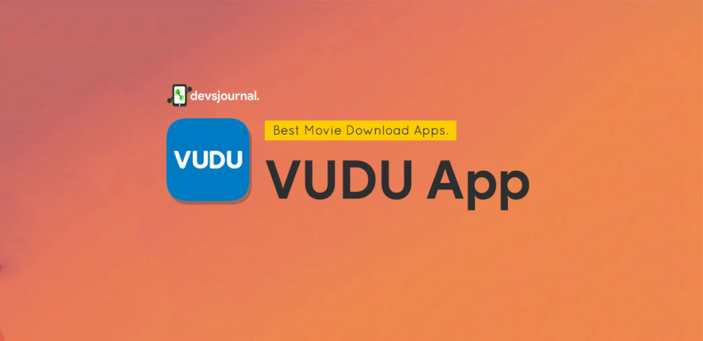 Vudu Best Android App for Movie and TV Series Download