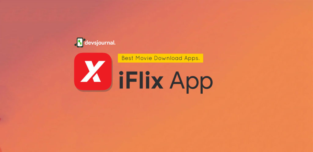iFlix Android App for movie streaming
