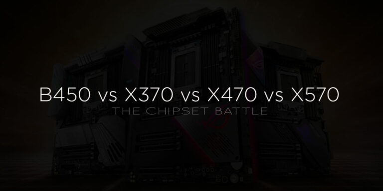 B450 vs X370 vs X470 vs X570: Which is Better?