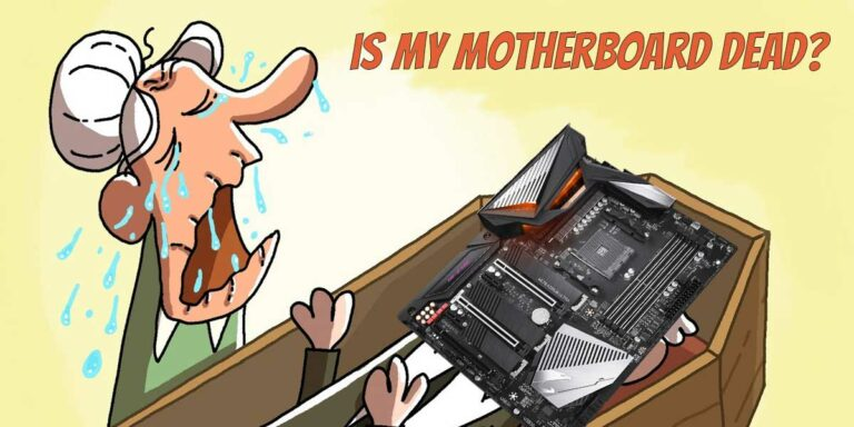 How to Tell if Your Motherboard is Dead