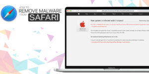 How to Remove Malware from Safari on Mac