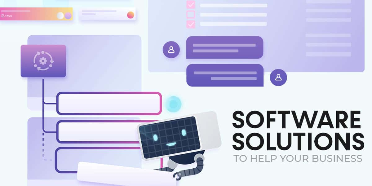 Software Solutions to Help Your Business