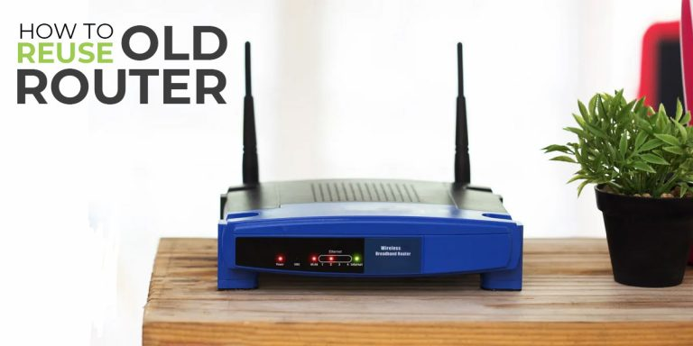 What to do with an Old Router | 10 Best Ways to Reuse it